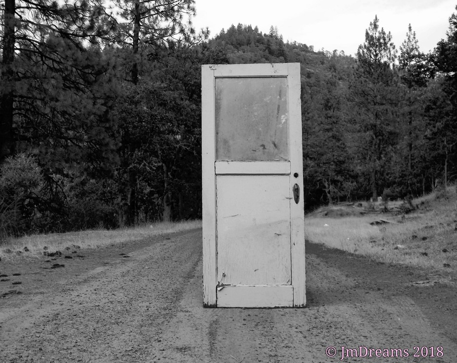 An old door in the storage shed inspired me. A door from nowhere can lead you somewhere.